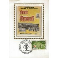 CARTE MAXIMUM 1969 / ÉCOLE CENTRALE DES ARTS ET MANUFACTURES / CHATENAY MALABRY