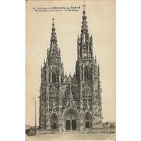CHALONS SUR MARNE LA BASILIQUE / 1917