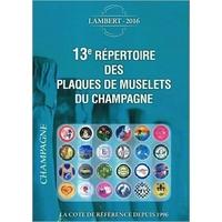 13E REPERTOIRE DES PLAQUES DE MUSELETS DU CHAMPAGNE