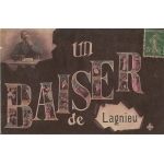 "CARTE POSTALE COLORISÉE ""UN BAISER DE LAGNIEU"" / 1908"