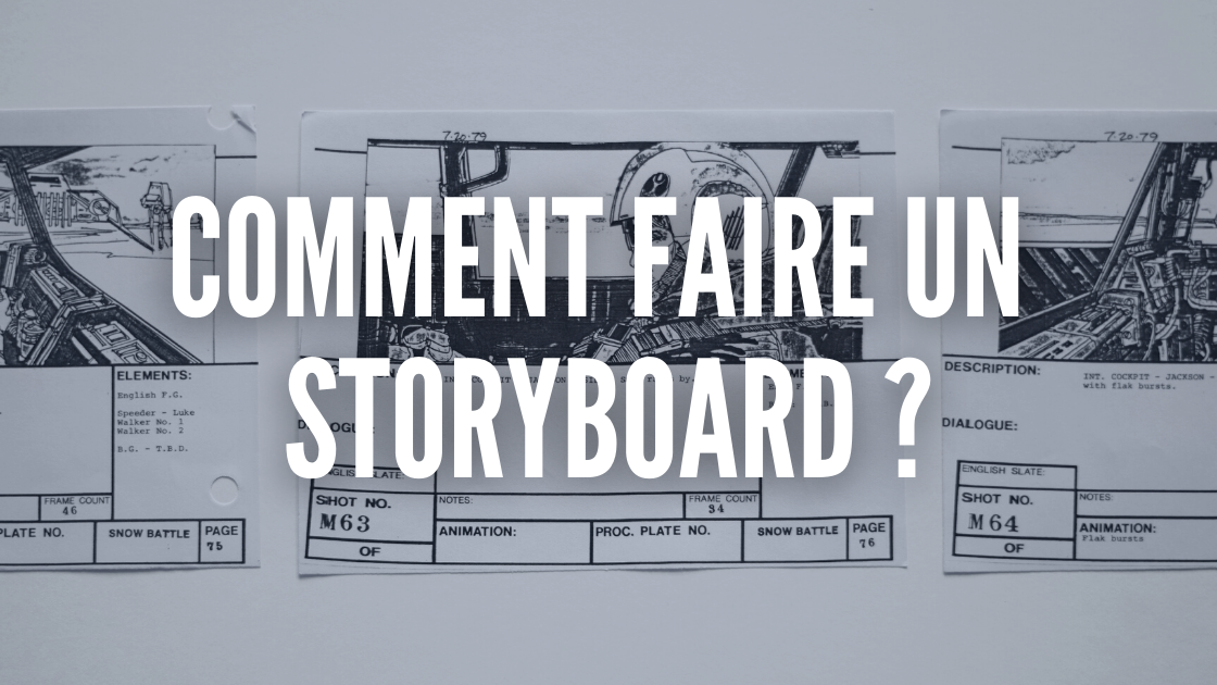 faire storyboard