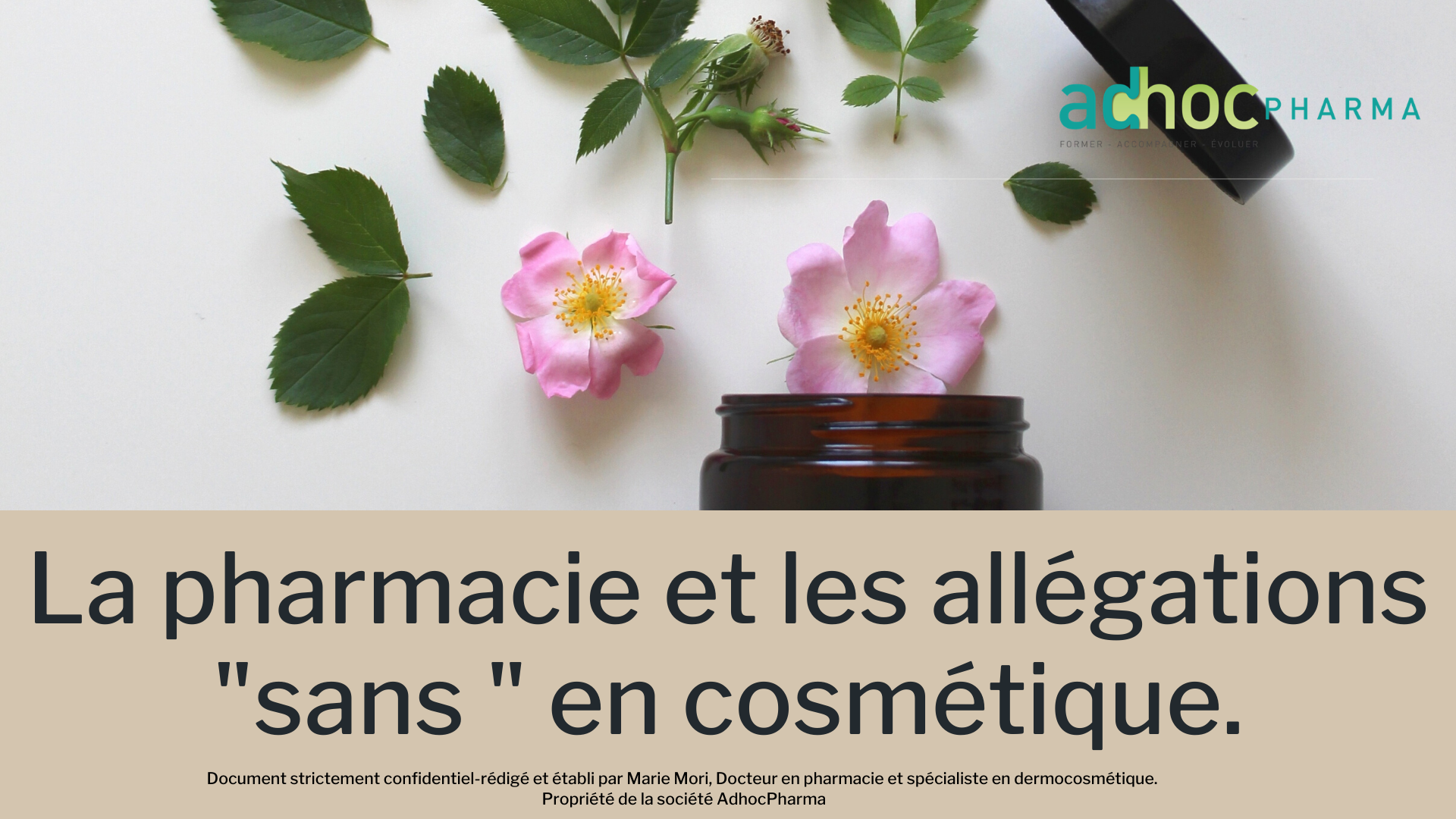 LES ALLEGATIONS SANS EN COSMETIQUE