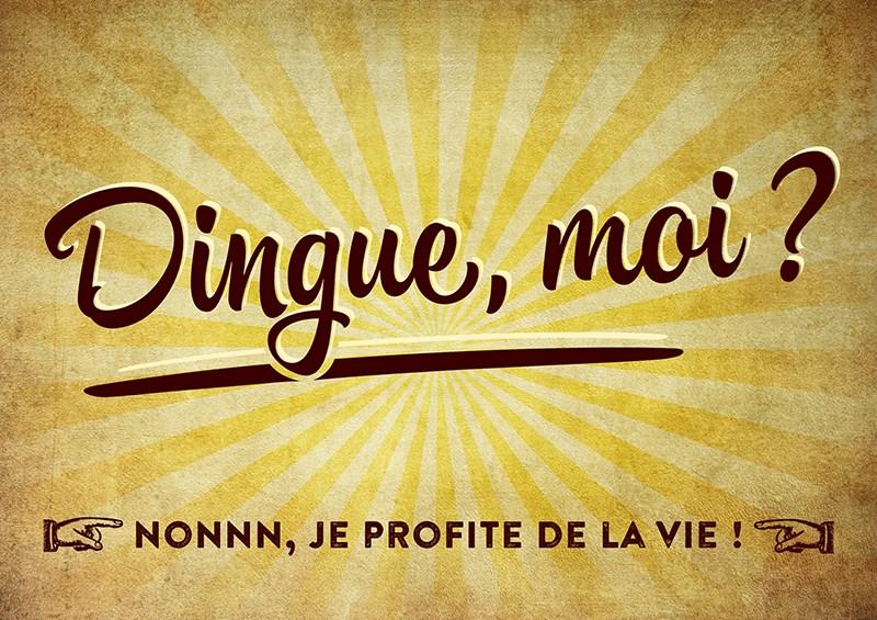 Carte Postale  Dingue, moi  Nonnn, je profite de la vie ! ... Lulu Shop