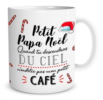 Mug Noël Petit papa noël quand tu descendras du ciel n'oublie pas mon petit café lulu shop (2)