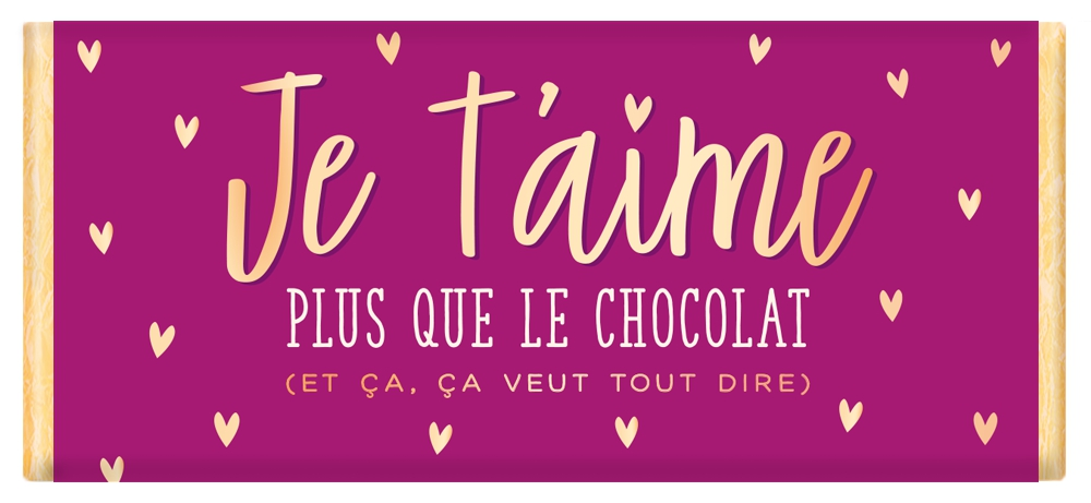 Tablette de chocolat Message Je t'aime plus que le chocolat... lulu shop
