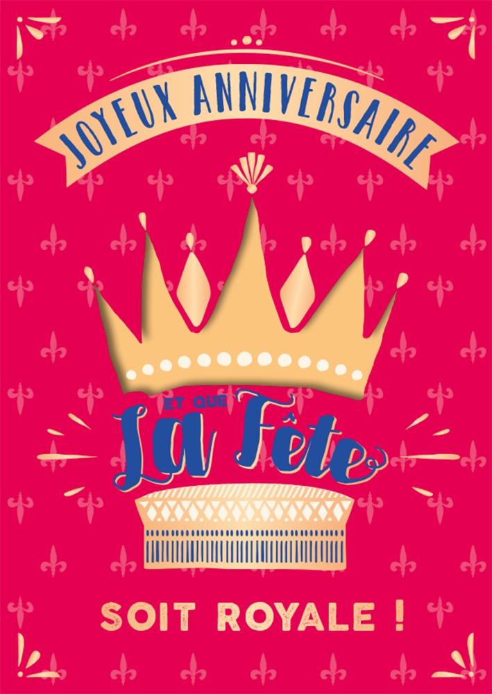 Lulu-Shop.fr Cartes postales musicales Joyeux anniversaire et que la fête soit royale !