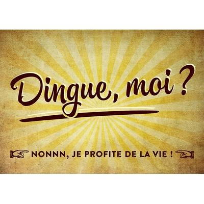 """Carte Postale Vintage : """" Dingue, moi ? Nonnn, je profite de la vie ! ... """""""