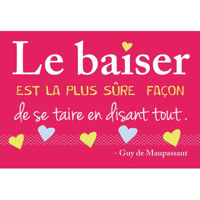 """Carte Postale """" Le Baiser est la plus sûre façon de se taire en disant tout ... """""""