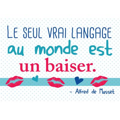"""Carte Postale """" Le seul vrai langage au monde est un baiser... """""""