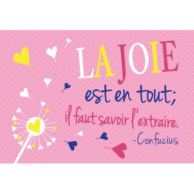 """Carte Postale """" La joie est en tout; il faut savoir l'extraire... """""""