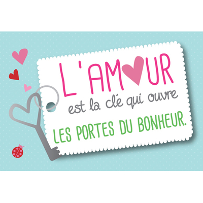 """Carte Postale """" L'amour est la clé qui ouvre les portes du bonheur... """""""