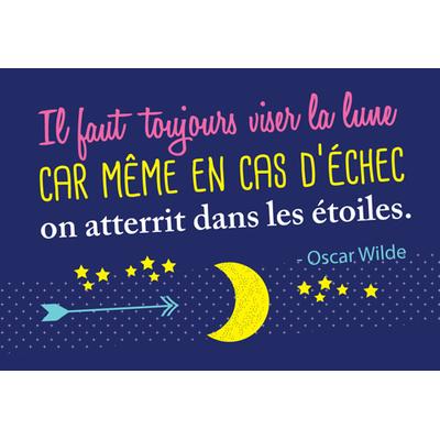 """Carte Postale """" Il faut toujours viser la lune car même en cas d'échec on atterrit  ... """""""