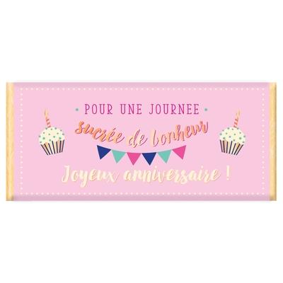 Tablette de chocolat, Message :  Pour une journee sucrée de bonheur Joyeux anniversaire!