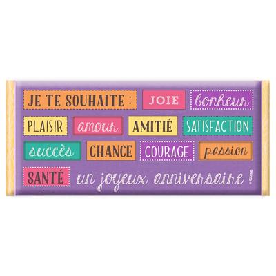 Tablette de chocolat, Message : Je te souhaite Joie - Bonheur - Plaisir - Amour...Un joyeux anniversaire