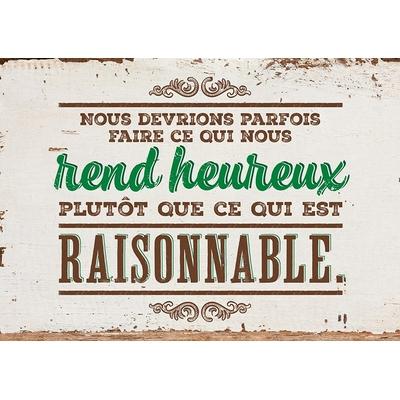 Carte Postale Vintage :  Nous devrions parfois faire ce qui nous rend heureux plutôt que ce qui est raisonnable.