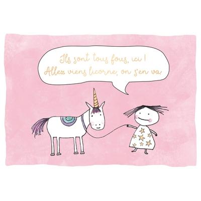 Carte postale Double Licorne : Ils sont tous fous, ici! Allez viens licorne, on s'en va.