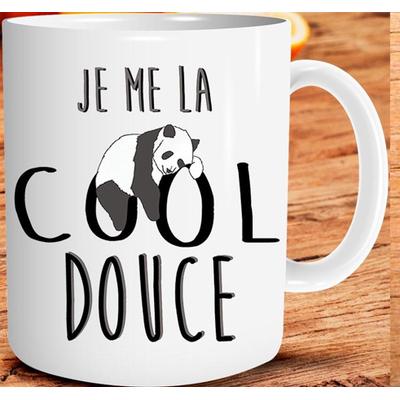 "Mug ""Art de Vivre"" : Je me la cool douce"