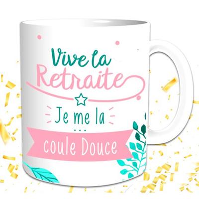 """Mug """"Moments de la Vie"""" : Vive la Retraite Je me la coule douce"""