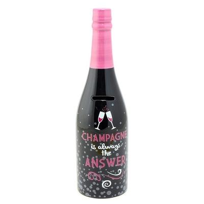 """Tirelire """"Design"""" : Bouteille de champagne : Champagne c'est toujours la réponse"""