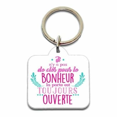 """Porte clés humoristique """"Il n'y pas de clés pour le bonheur, la porte est toujours ouverte"""""""