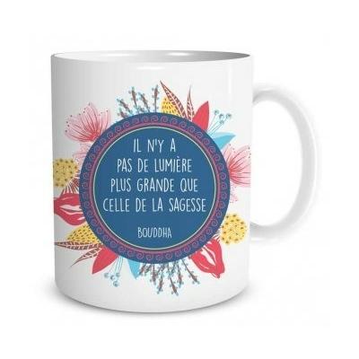 """Mug """"Bien-être"""" : Il n'ya pas de lumière plus grande que celle de la sagesse"""