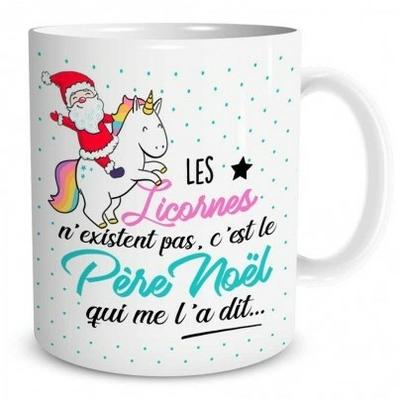 """Mug """"Noël"""" : Les licornes n'existent pas, c'est le père noël qui me l'a dit..."""