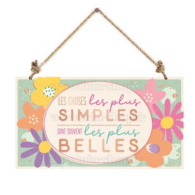 Pancarte : Les choses les plus simples...