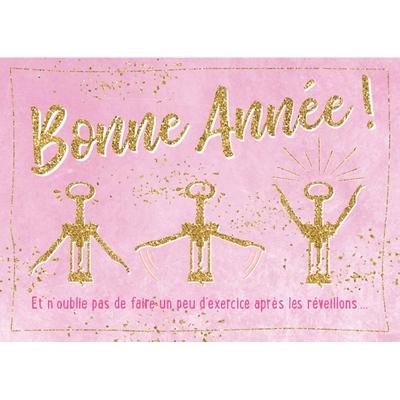 Carte Postale Bonne Année : Bonne Année ! Et n'oublie pas de faire un peu...
