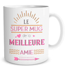 Mug Family & Friend  Le super mug de la meilleure amie lulu shop