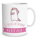 Mug Licorne Je refuse de devenir normale lulu shop