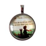 Collier pendentif le Petit Prince Fais de ta vie un rêve et de ton rêve une réalité