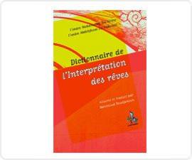 Dictionnaire de l\'interprétation des rêves