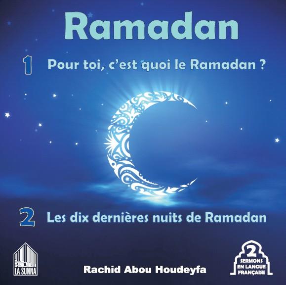 Pour toi c\'est quoi le Ramadan ? - Les dix dernières nuits de Ramadan