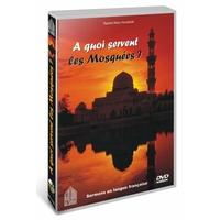 DVD - A quoi servent les Mosquées ?