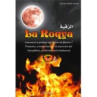 La Roqya : Comment se protéger des djinns et démons ?