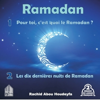 Pour toi c'est quoi le Ramadan ? - Les dix dernières nuits de Ramadan