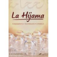 La Hijama (La saignée) - fondements technique et conseils
