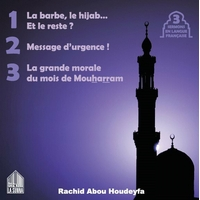 La barbe, le hijab... Et le reste ?  Et deux autres sermons - CD Audio