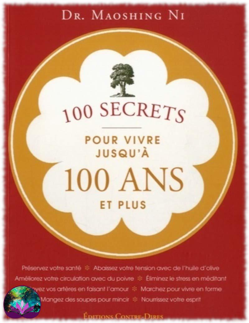 100 secrets pour vivre jusqu\'à 100 ans et plus, Dr Ni