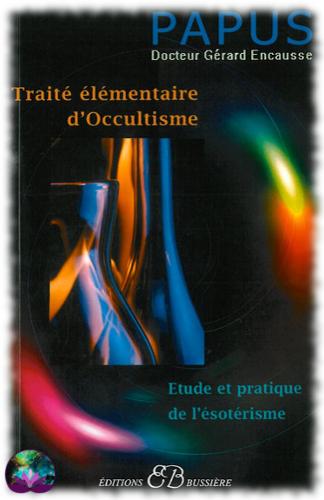 Traité élémentaire d\'occultisme