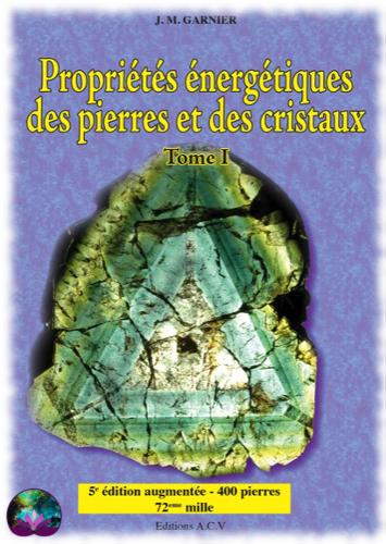 Propriétés énergétiques des pierres et cristaux T1