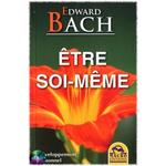 Etre soi meme Edward Bach