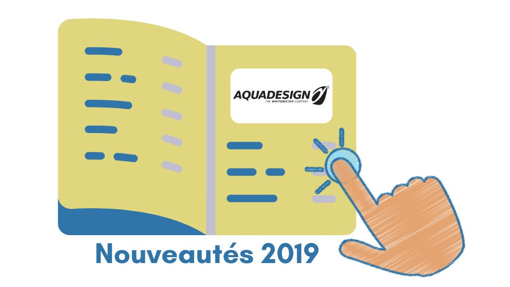 Vers le catalogue AQUADESIGN NOUVEAUTES 2019