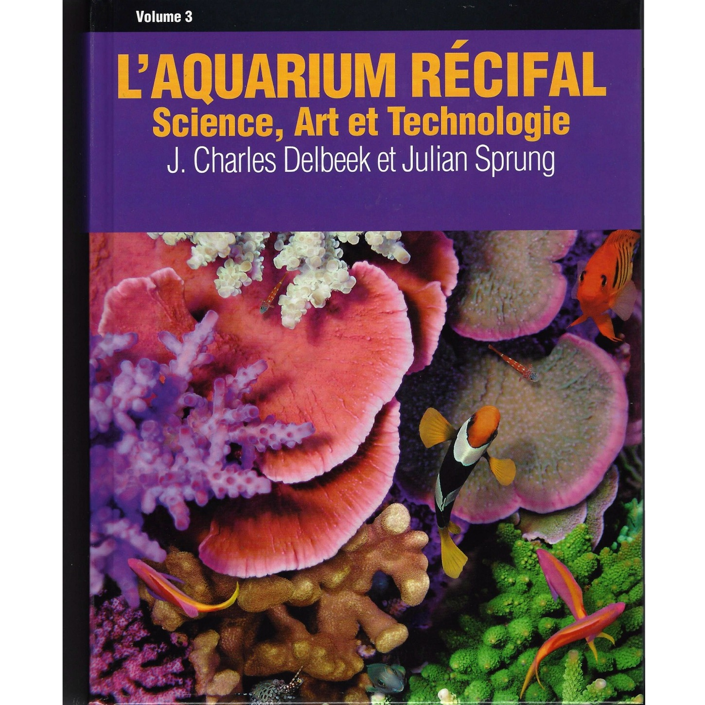 l 39 aquarium r cifal volume 3 science art et technologie guide complet sur l 39 aquariophilie. Black Bedroom Furniture Sets. Home Design Ideas