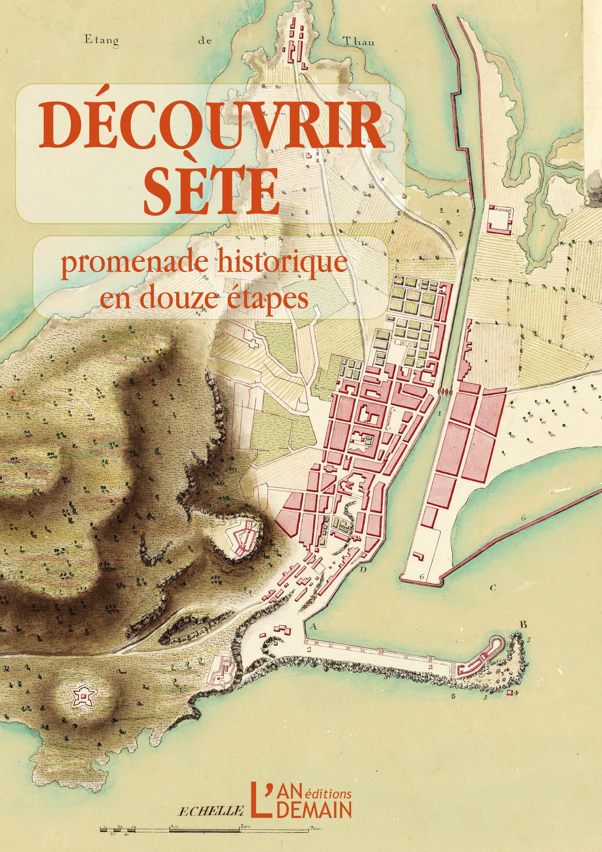 Découvrir Sète, promenade historique en douze étapes