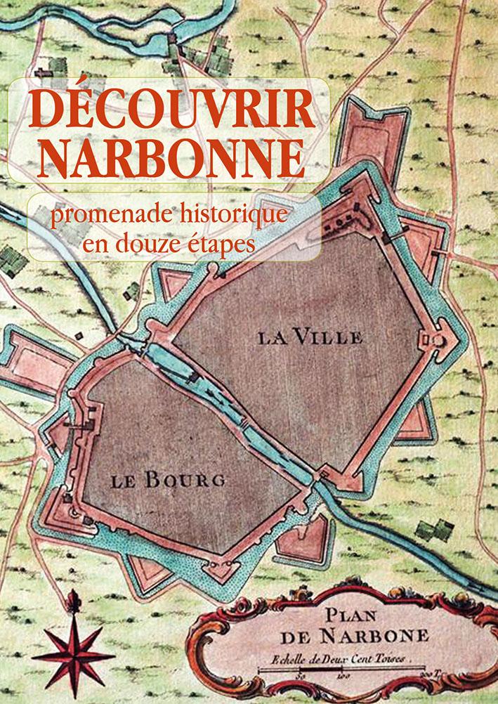 Découvrir Narbonne, promenade historique en douze étapes