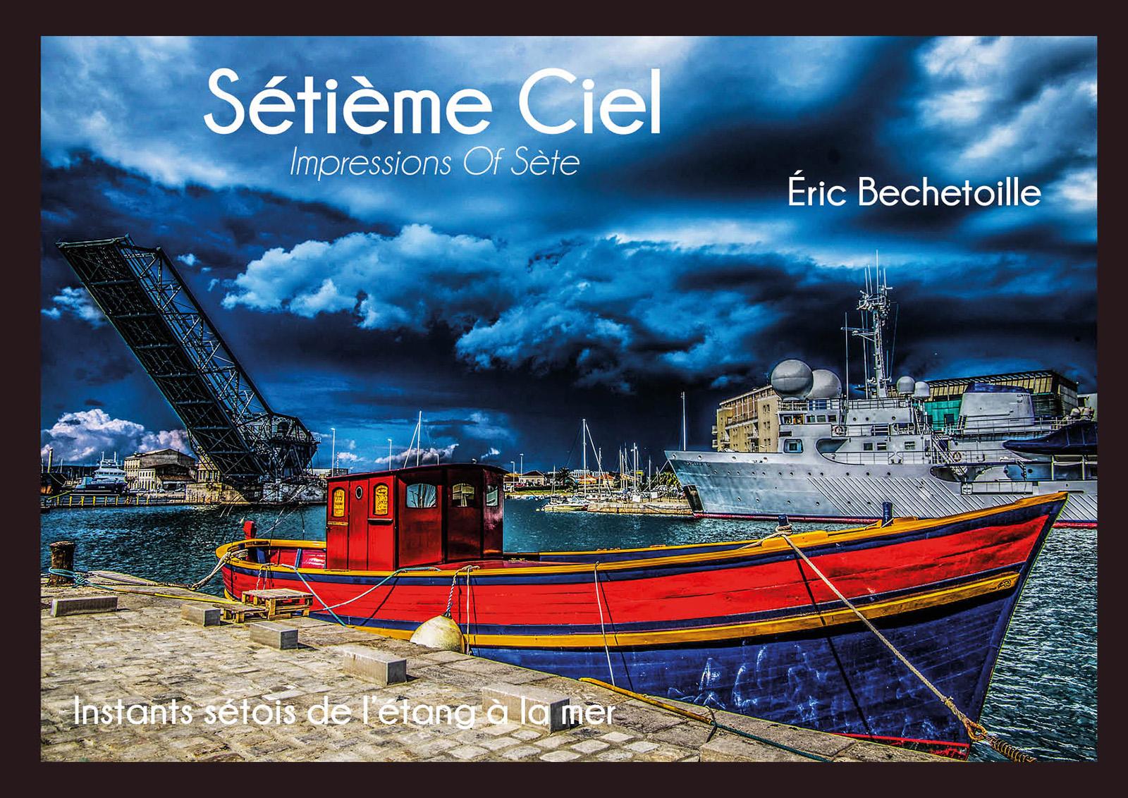 Sétième Ciel, Impressions Of Sète
