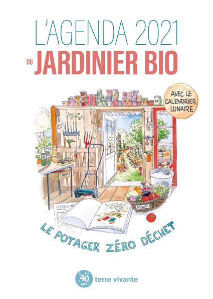 L\'agenda 2021 du jardinier bio
