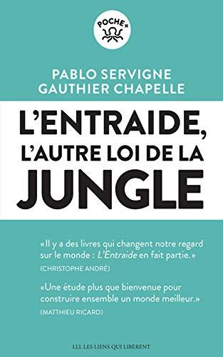 L\'entraide, l\'autre loi de la jungle