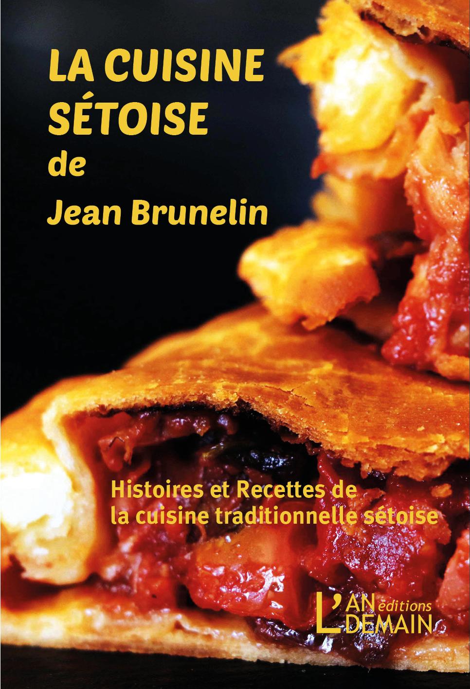 La cuisine sétoise de Jean Brunelin